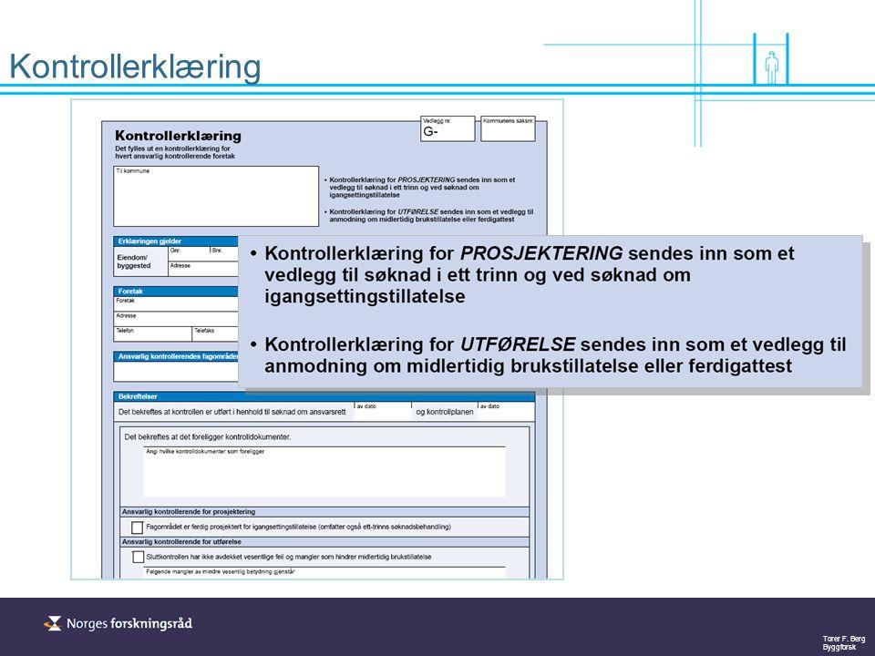 Torer F. Berg Byggforsk Kontrollerklæring