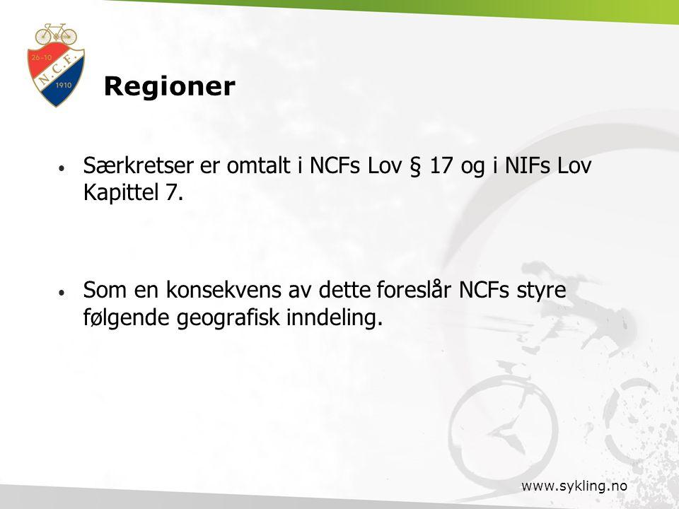 Regioner Særkretser er omtalt i NCFs Lov § 17 og i NIFs Lov Kapittel 7. Som en konsekvens av dette foreslår NCFs styre følgende geografisk inndeling.