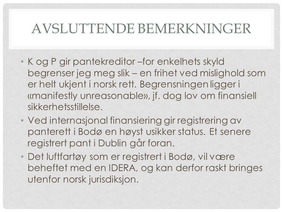 AVSLUTTENDE BEMERKNINGER K og P gir pantekreditor –for enkelhets skyld begrenser jeg meg slik – en frihet ved mislighold som er helt ukjent i norsk rett.