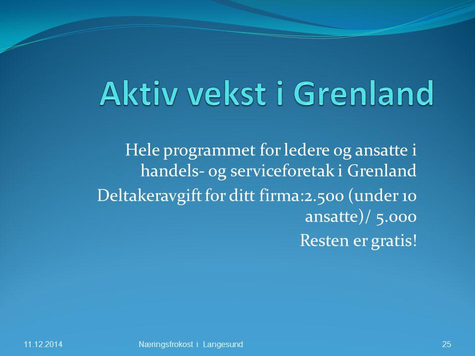 Hele programmet for ledere og ansatte i handels- og serviceforetak i Grenland Deltakeravgift for ditt firma:2.500 (under 10 ansatte)/ 5.000 Resten er gratis.