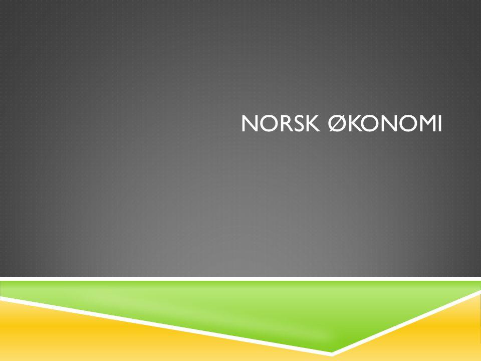 NORSK ØKONOMI