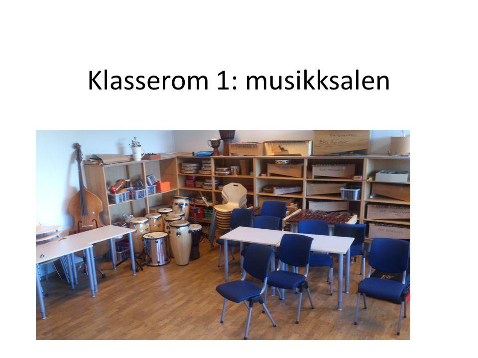 Klasserom 1: musikksalen