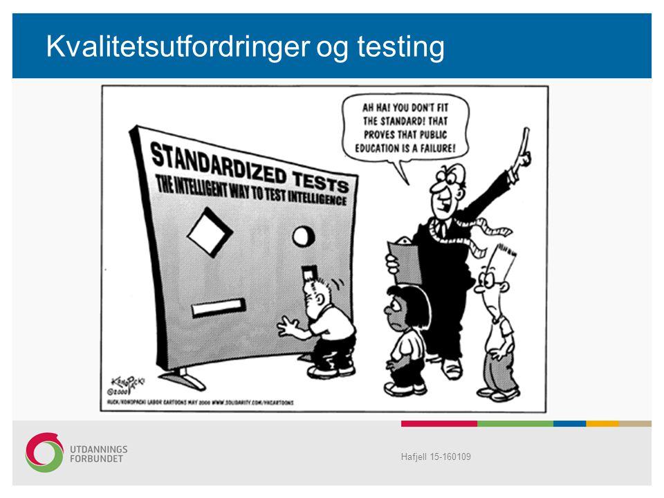 Kvalitetsutfordringer og testing Hafjell 15-160109
