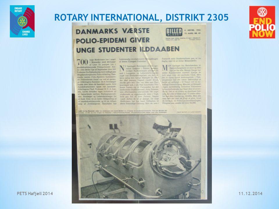 11.12.2014PETS Hafjell 2014 4 ROTARY INTERNATIONAL, DISTRIKT 2305 Sitat fra oppslaget i Billedbladet 4.