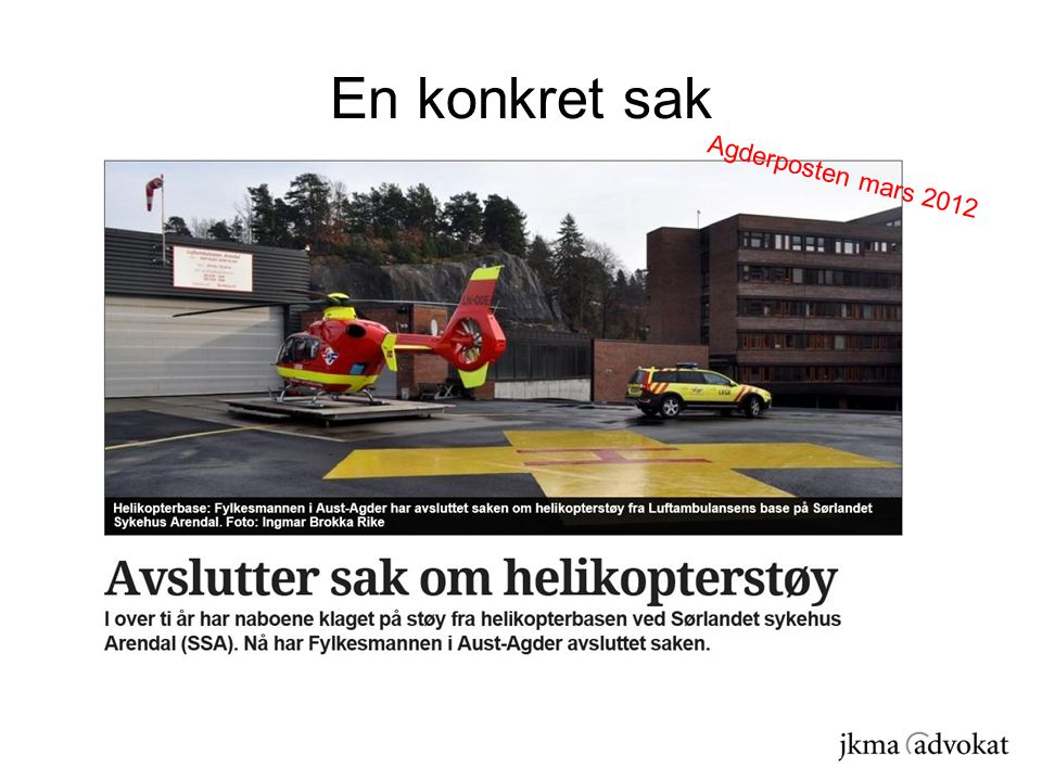 En konkret sak Agderposten mars 2012
