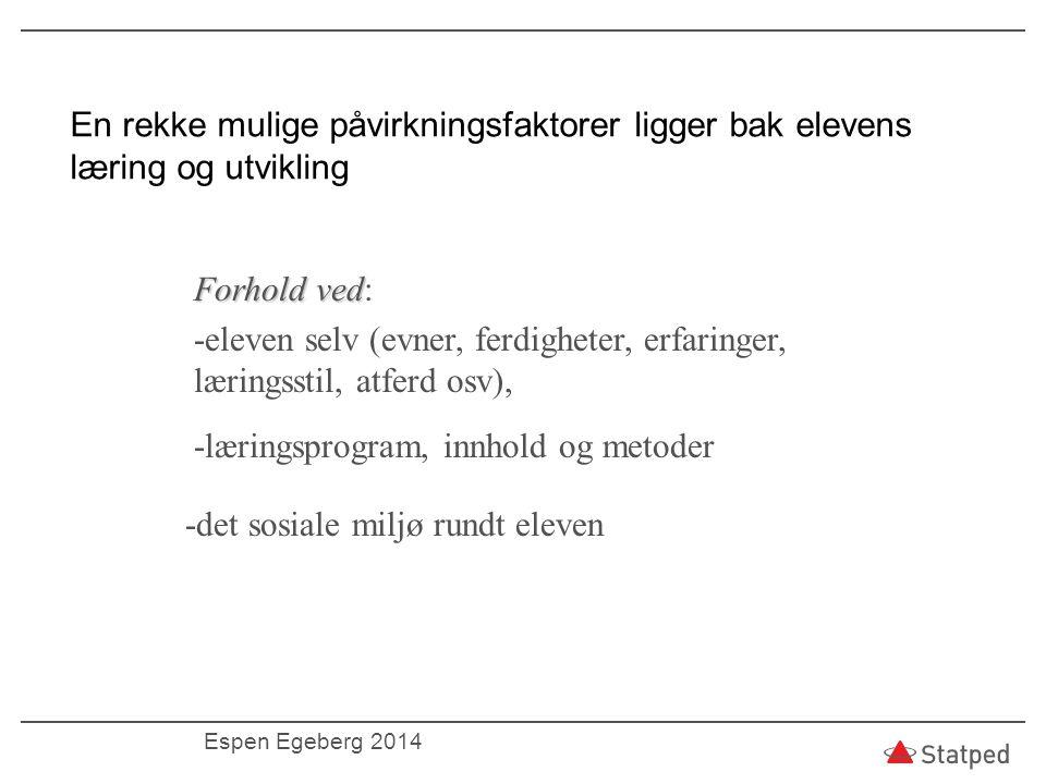 Tre nivåer av vurdering og igangsetting av tiltak.