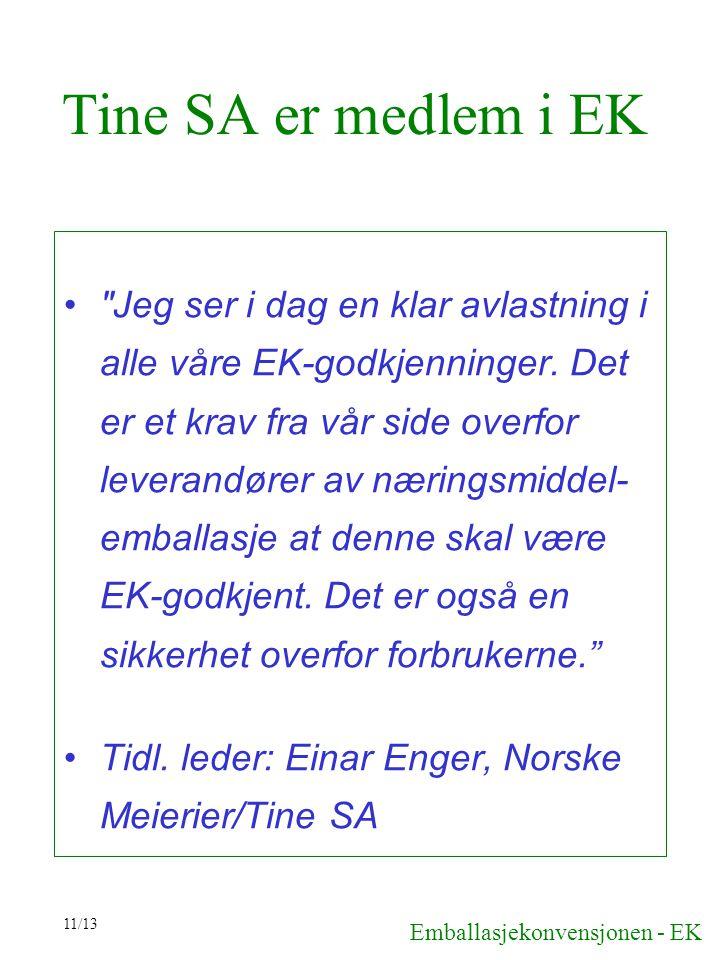 11/13 Tine SA er medlem i EK