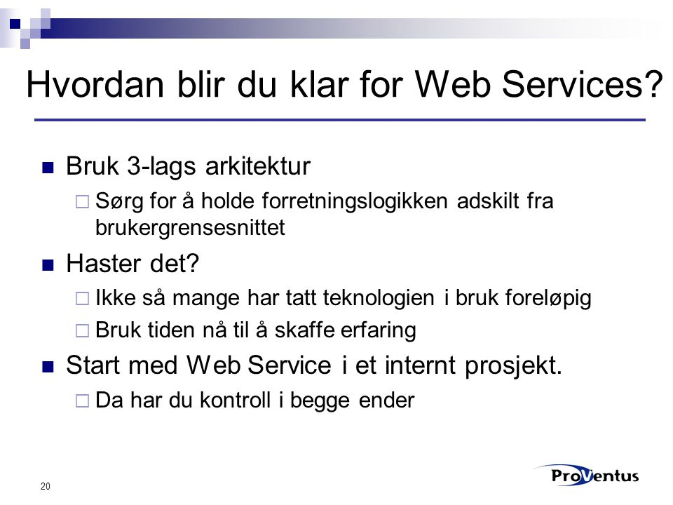 20 Hvordan blir du klar for Web Services.