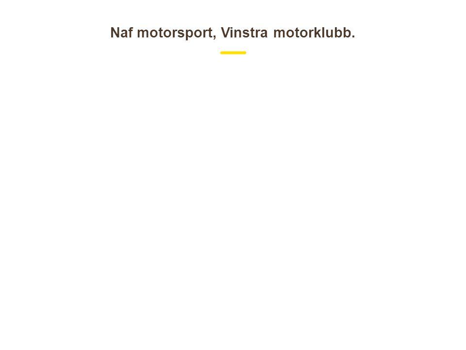 Naf motorsport, Vinstra motorklubb.