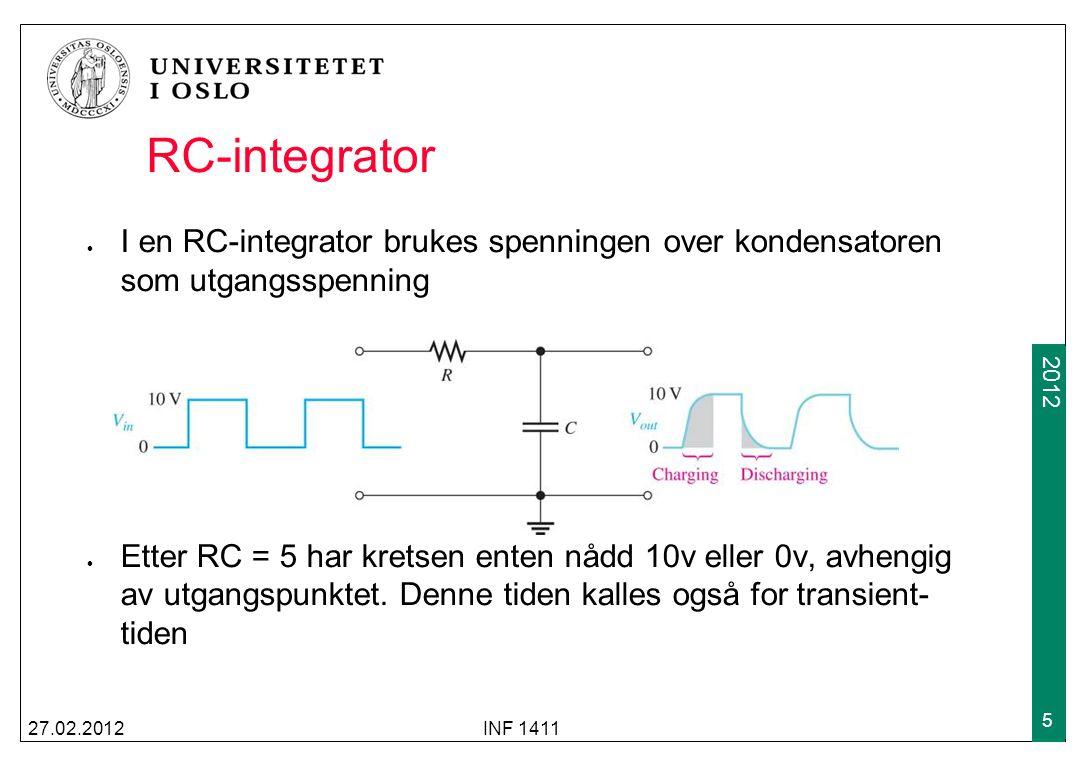 2009 2012 RC-integrator I en RC-integrator brukes spenningen over kondensatoren som utgangsspenning Etter RC = 5 har kretsen enten nådd 10v eller 0v, avhengig av utgangspunktet.