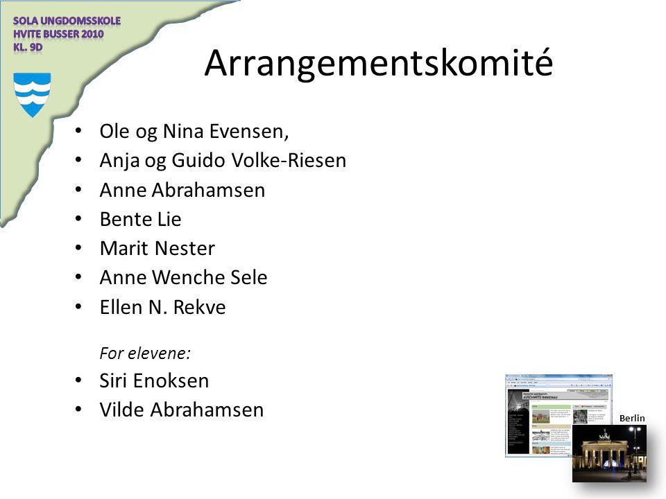 Arrangementskomité Ole og Nina Evensen, Anja og Guido Volke-Riesen Anne Abrahamsen Bente Lie Marit Nester Anne Wenche Sele Ellen N. Rekve For elevene: