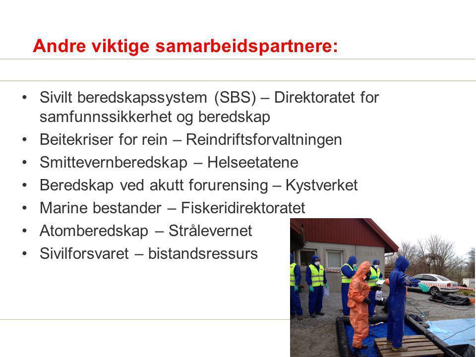 Andre viktige samarbeidspartnere: Sivilt beredskapssystem (SBS) – Direktoratet for samfunnssikkerhet og beredskap Beitekriser for rein – Reindriftsfor