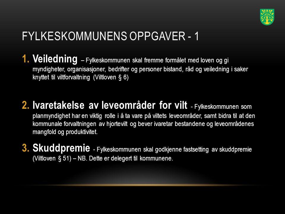 FYLKESKOMMUNENS OPPGAVER - 2 4.