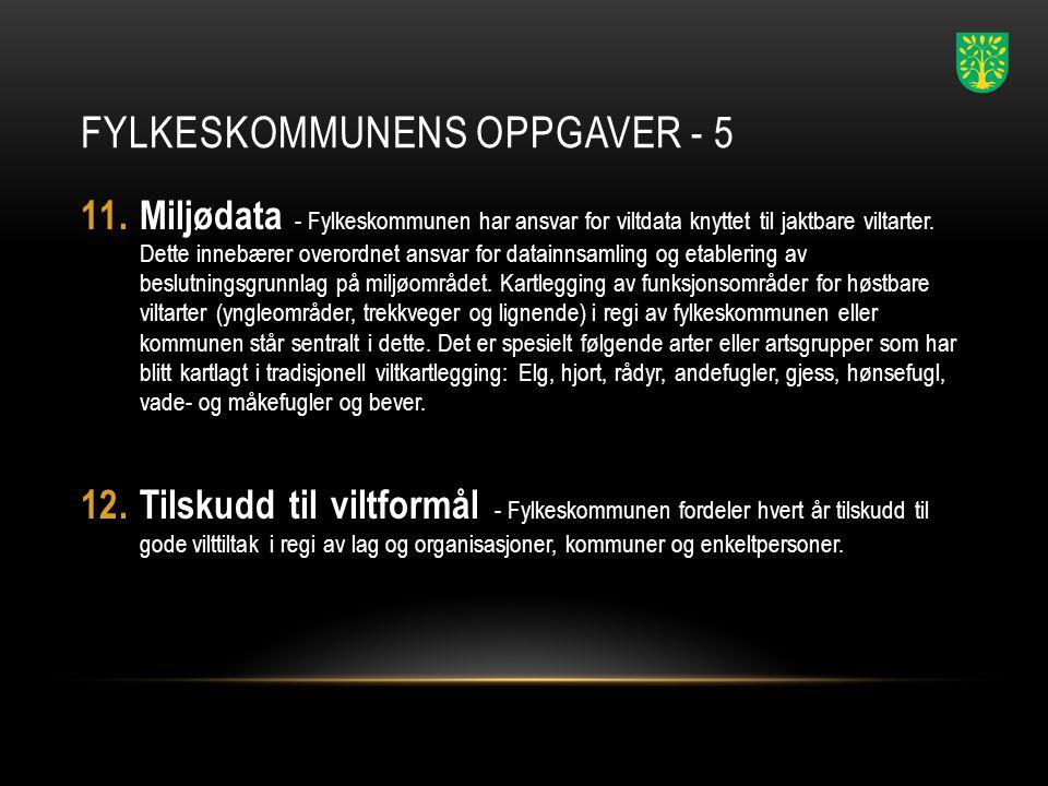 FYLKESKOMMUNENS OPPGAVER - 5 11.