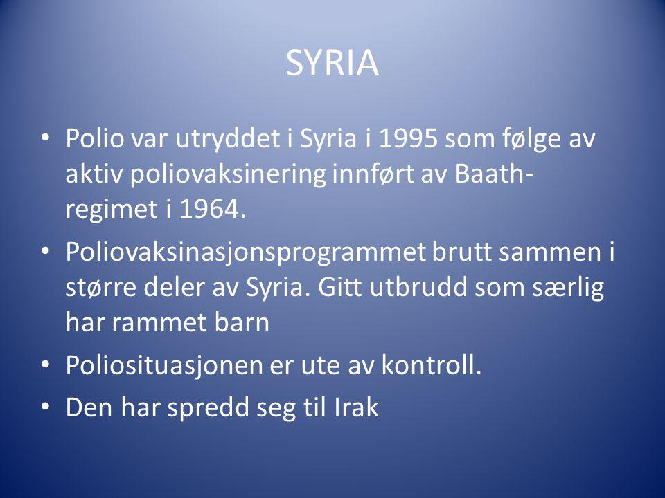 SYRIA Polio var utryddet i Syria i 1995 som følge av aktiv poliovaksinering innført av Baath- regimet i 1964.
