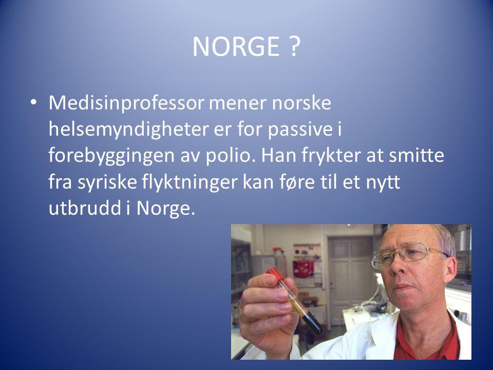 NORGE .Medisinprofessor mener norske helsemyndigheter er for passive i forebyggingen av polio.