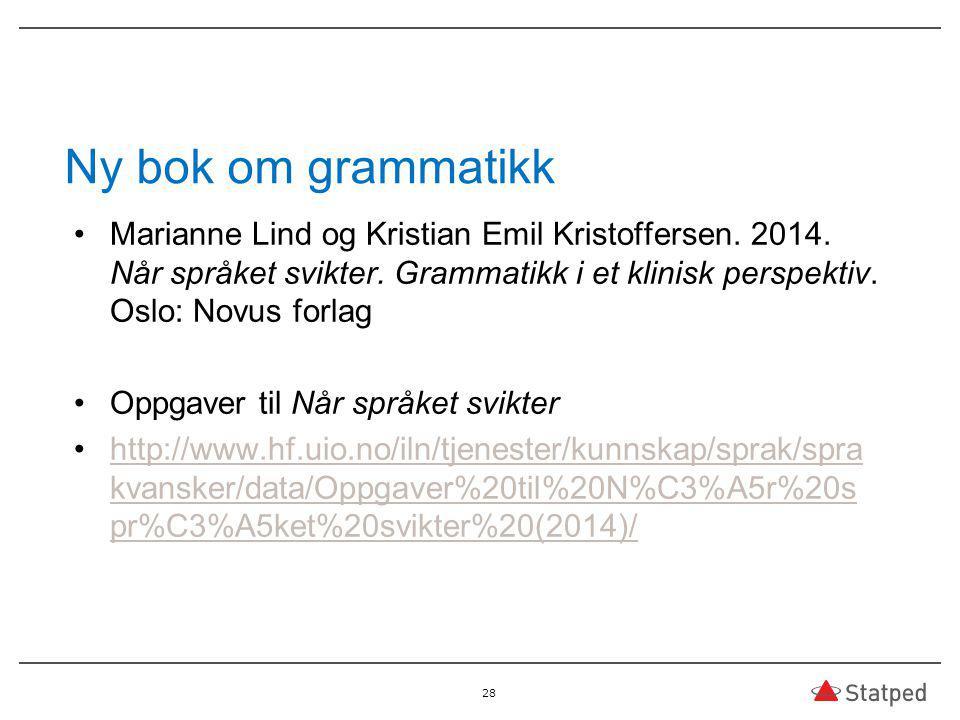 Ny bok om grammatikk Marianne Lind og Kristian Emil Kristoffersen.