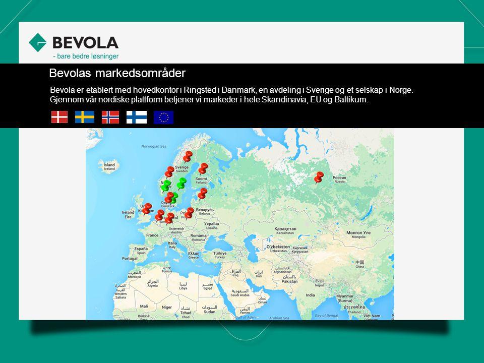 Bevolas markedsområder Bevola er etablert med hovedkontor i Ringsted i Danmark, en avdeling i Sverige og et selskap i Norge.