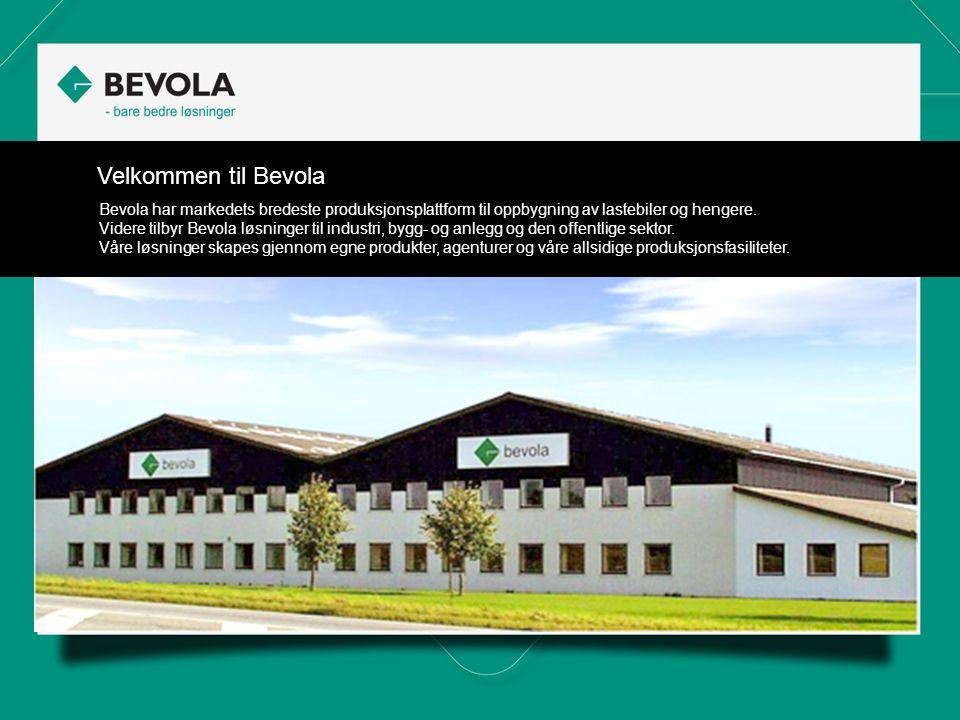 Velkommen til Bevola Bevola har markedets bredeste produksjonsplattform til oppbygning av lastebiler og hengere.