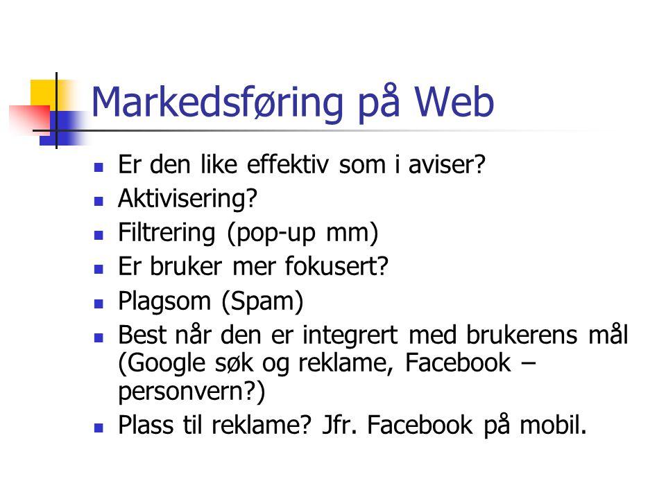 Markedsføring på Web Er den like effektiv som i aviser.