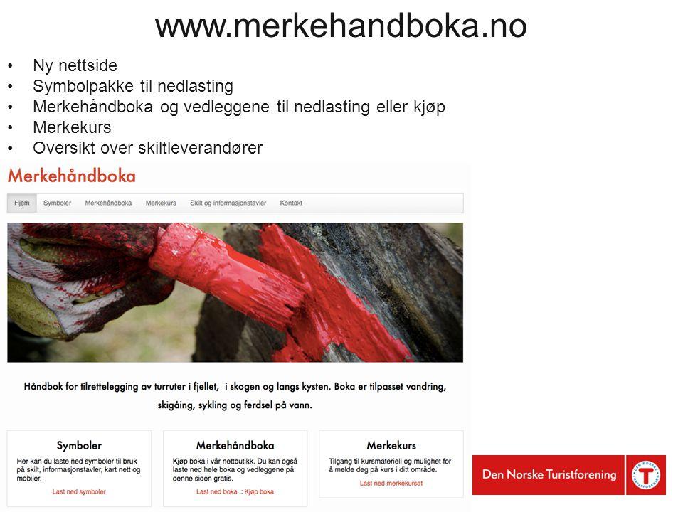 Naturopplevelser for livet www.merkehandboka.no Ny nettside Symbolpakke til nedlasting Merkehåndboka og vedleggene til nedlasting eller kjøp Merkekurs Oversikt over skiltleverandører