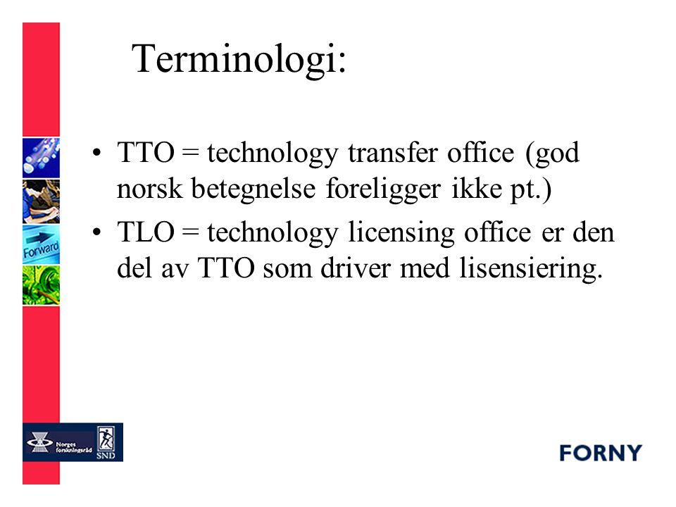 Aspekter å fastlegge ved opprettelse av TTO: –oppgave/formål (mission) må først defineres klart og kommuniseres (eks.: er målet å bringe ut forskningsresultater til nytte for samfunnet, eller å maksimere profitt, osv.) –organisasjonsform: separat juridisk enhet, bl.a.