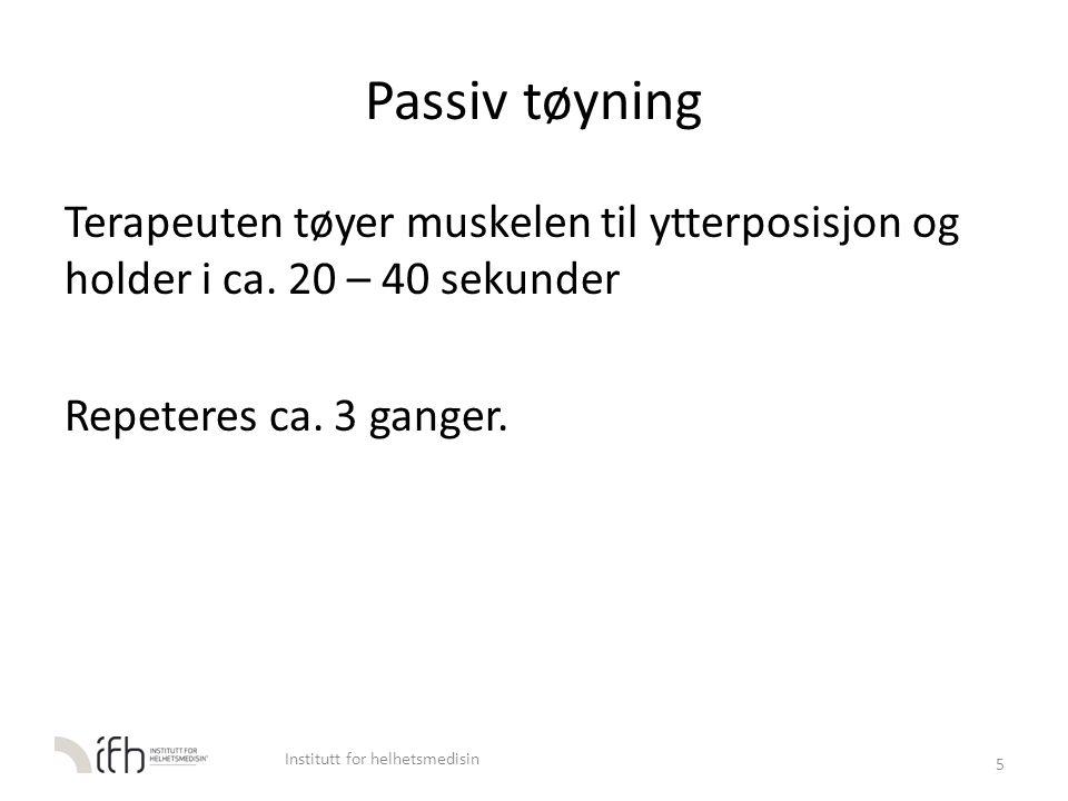 Egentøyning M. Levator scapulae 26 Institutt for helhetsmedisin