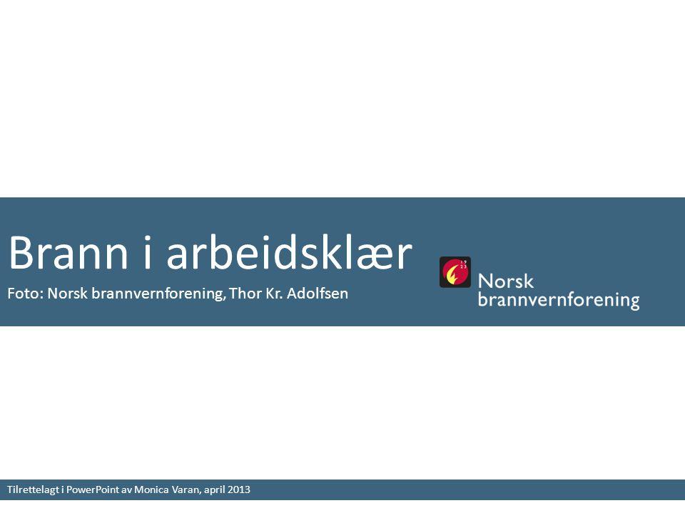 Brann i arbeidsklær Foto: Norsk brannvernforening, Thor Kr.