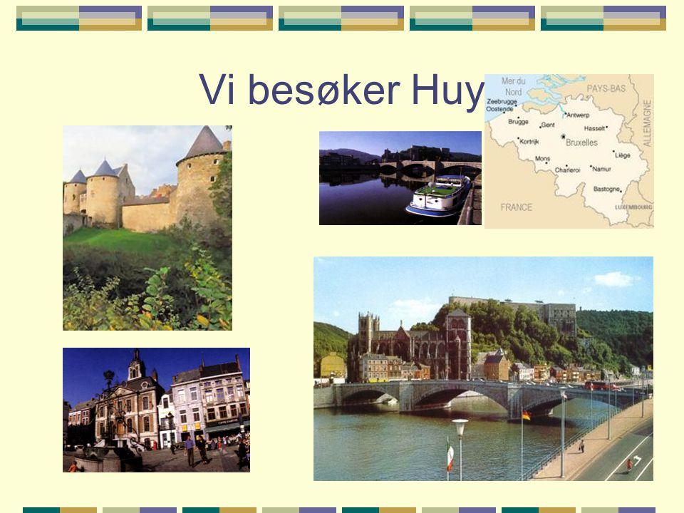 Vi besøker Huy