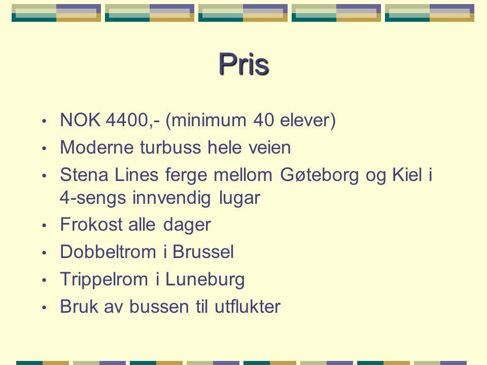 Pris NOK 4400,- (minimum 40 elever) Moderne turbuss hele veien Stena Lines ferge mellom Gøteborg og Kiel i 4-sengs innvendig lugar Frokost alle dager Dobbeltrom i Brussel Trippelrom i Luneburg Bruk av bussen til utflukter