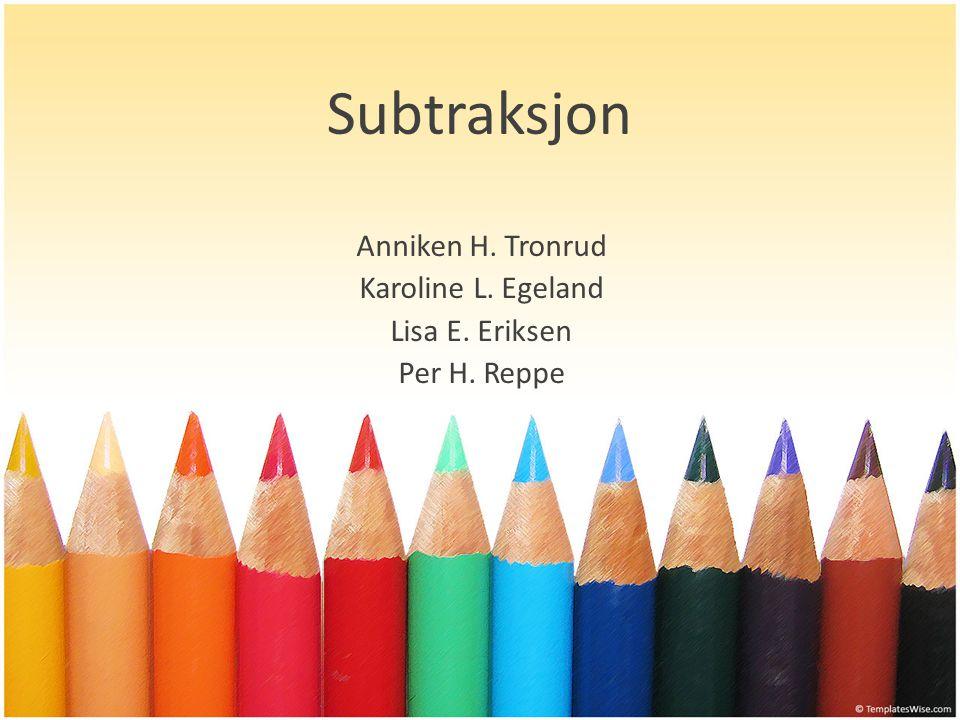 Mål for økta Elevene skal få en forståelse for hva subtraksjon er Elevene skal lære ulike strategier å løse et subtraksjonsstykke på