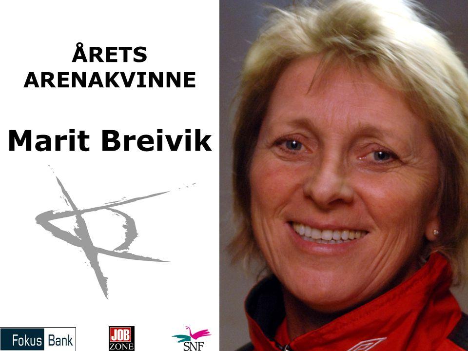 Marit Breivik ÅRETS ARENAKVINNE