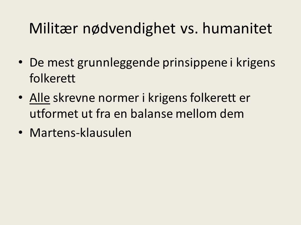 Militær nødvendighet vs.