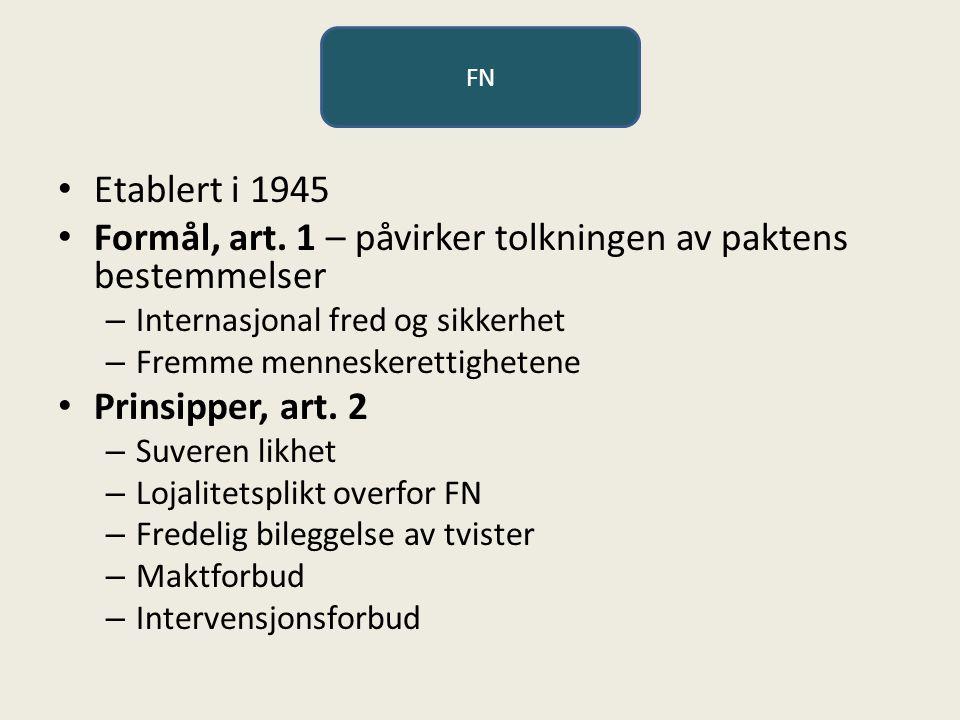 FN Etablert i 1945 Formål, art.