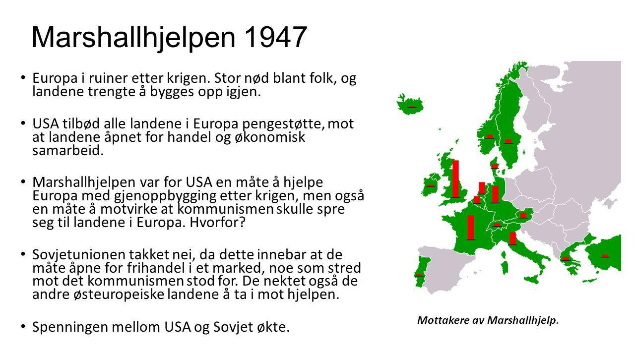Marshallhjelpen 1947 Europa i ruiner etter krigen. Stor nød blant folk, og landene trengte å bygges opp igjen. USA tilbød alle landene i Europa penges
