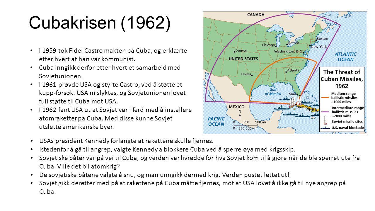 Cubakrisen (1962) I 1959 tok Fidel Castro makten på Cuba, og erklærte etter hvert at han var kommunist. Cuba inngikk derfor etter hvert et samarbeid m