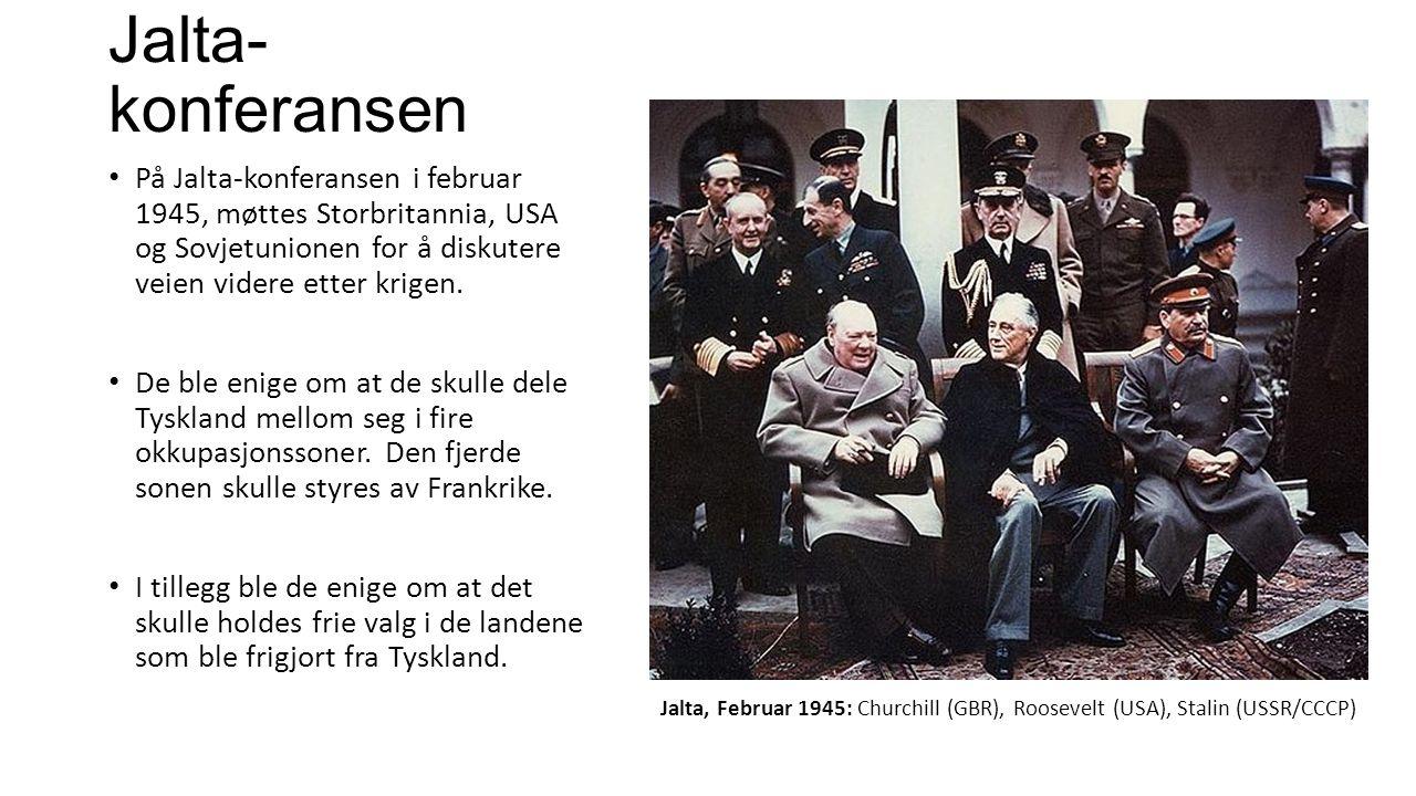 Jalta- konferansen På Jalta-konferansen i februar 1945, møttes Storbritannia, USA og Sovjetunionen for å diskutere veien videre etter krigen. De ble e