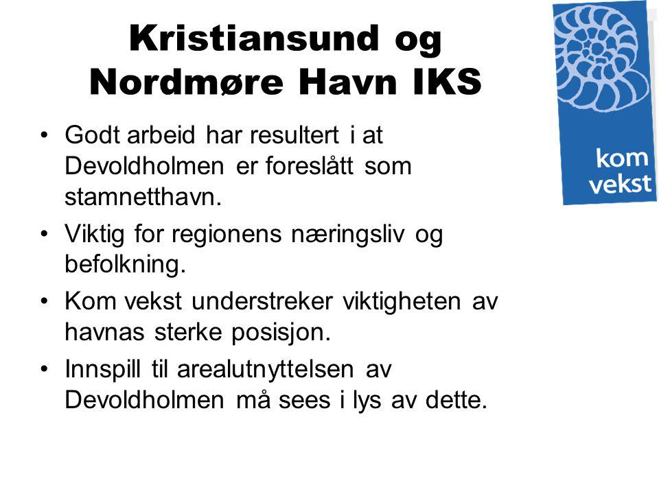 Kristiansund og Nordmøre Havn IKS Godt arbeid har resultert i at Devoldholmen er foreslått som stamnetthavn. Viktig for regionens næringsliv og befolk