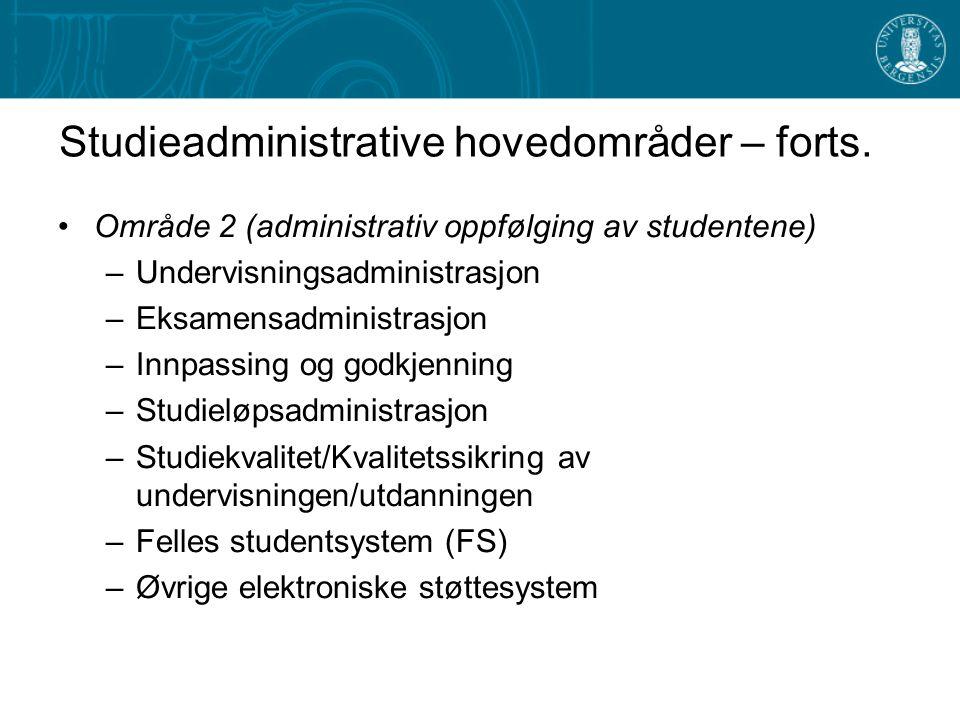 Studieadministrative hovedområder – forts.