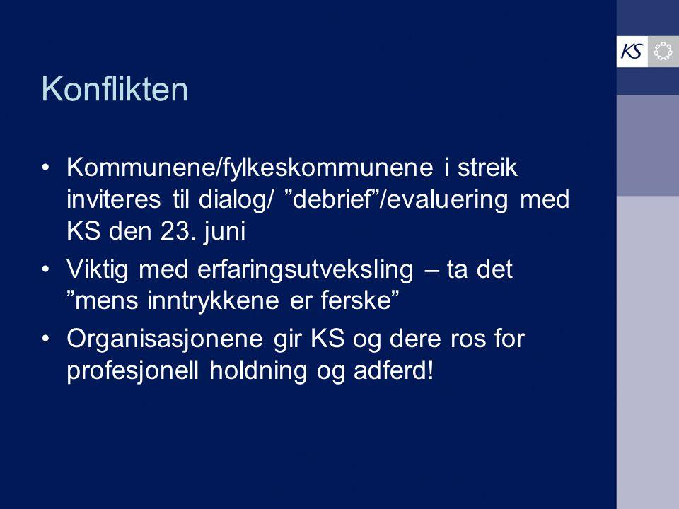 """Konflikten Kommunene/fylkeskommunene i streik inviteres til dialog/ """"debrief""""/evaluering med KS den 23. juni Viktig med erfaringsutveksling – ta det """""""