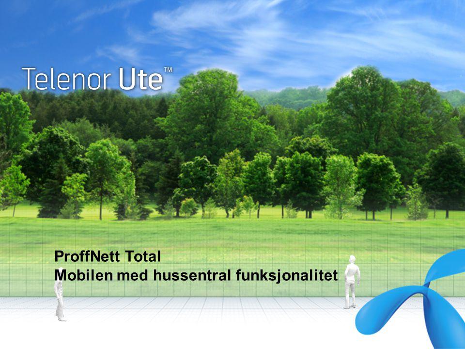 ProffNett Total Mobilen med hussentral funksjonalitet