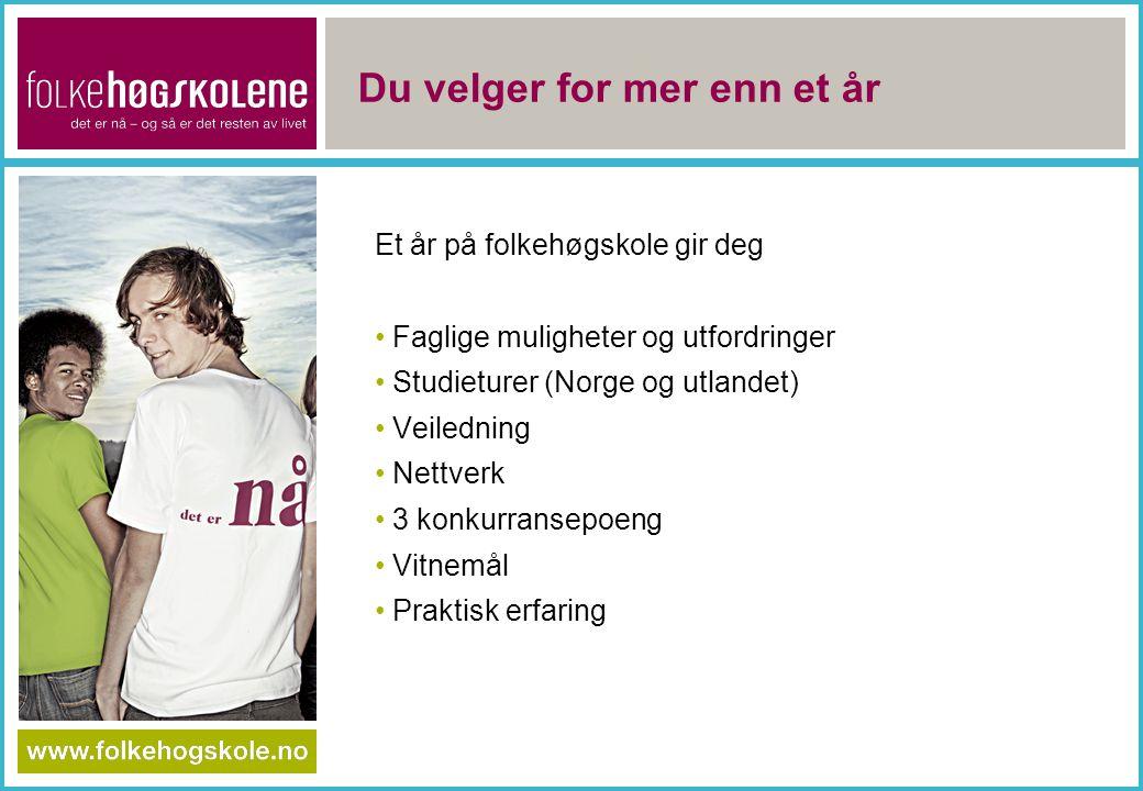 Du velger for mer enn et år Et år på folkehøgskole gir deg Faglige muligheter og utfordringer Studieturer (Norge og utlandet) Veiledning Nettverk 3 ko