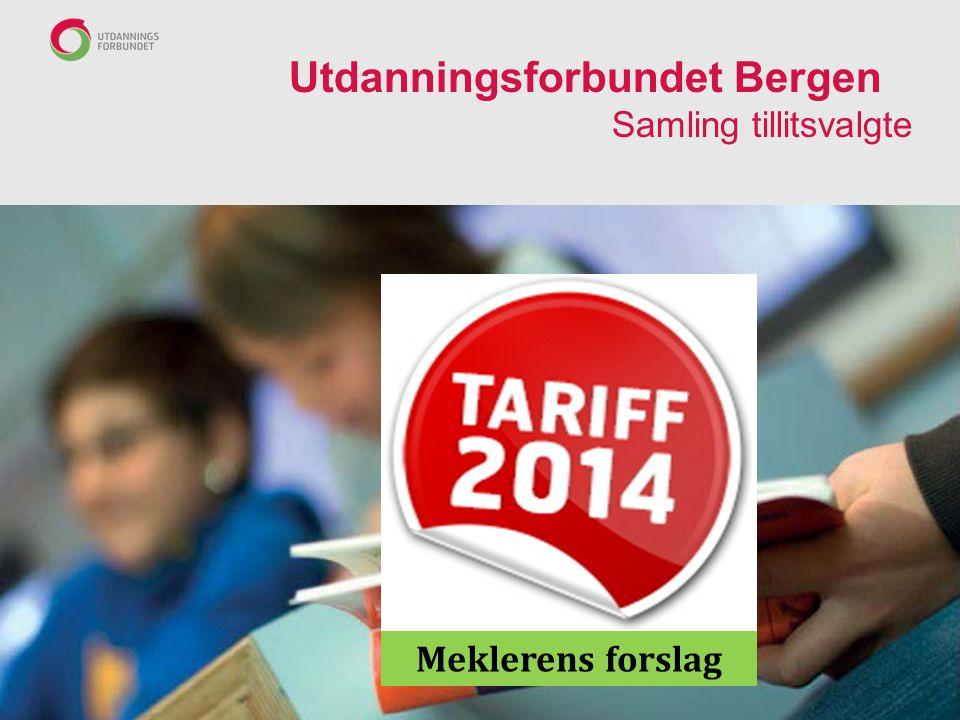 Utdanningsforbundet Bergen Samling tillitsvalgte Meklerens forslag