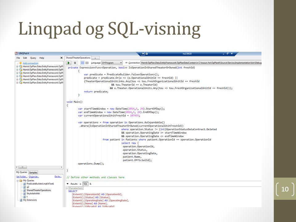 Linqpad og SQL-visning 10
