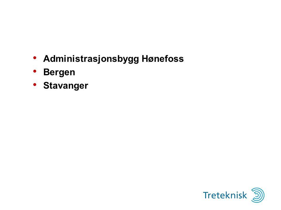 Administrasjonsbygg Hønefoss Bergen Stavanger
