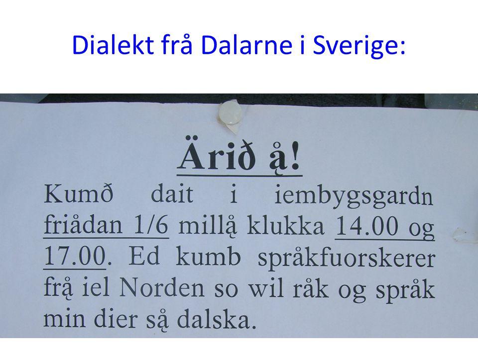Dialekt frå Dalarne i Sverige: