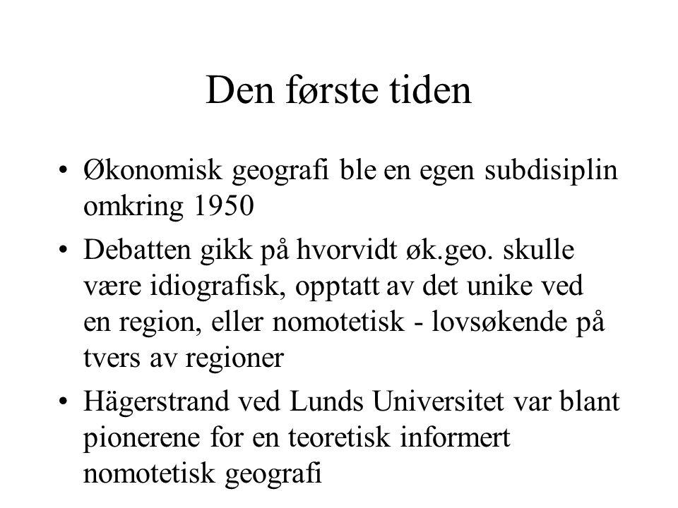 Økonomisk geografi som kritisk samfunnsvitenskap eller yrkesskole i regionalutvikling.