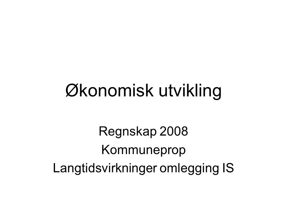 Kommuneprop 2010 Realvekst 2.5 mrd for primærkommuner Fordeling skatt / rammetilskudd er usikker.