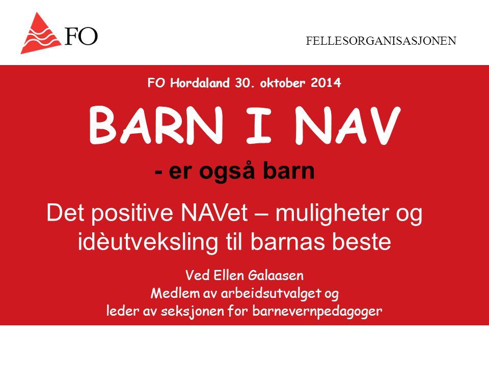 FELLESORGANISASJONEN FO Hordaland 30.