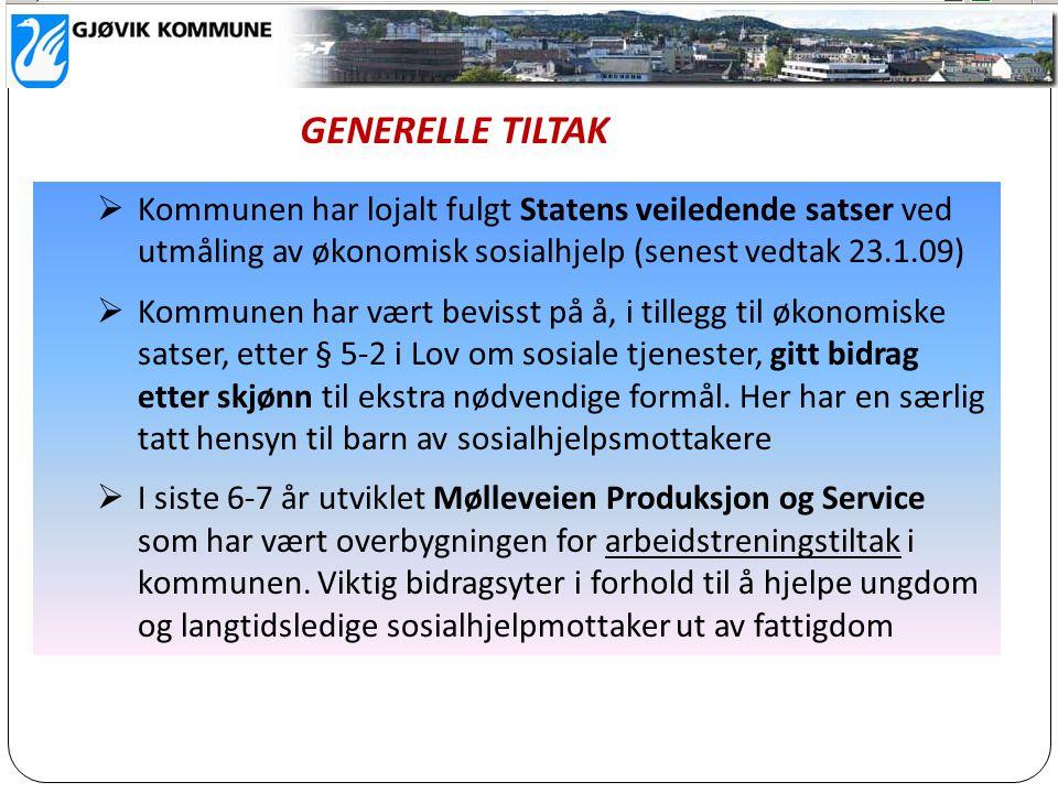  Kommunen har lojalt fulgt Statens veiledende satser ved utmåling av økonomisk sosialhjelp (senest vedtak 23.1.09)  Kommunen har vært bevisst på å,